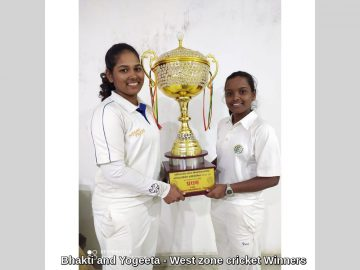 Bhakti and Yogeeta - West zone cricket Winners